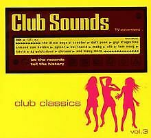 Club Sounds-Club Classics Vol.3 von Various | CD | Zustand akzeptabel