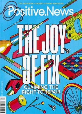 Positive News - Issue 97 - The Joy of Fix