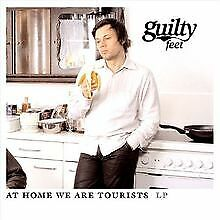 At Home We Are Tourists von Guilty Feet | CD | Zustand sehr gut