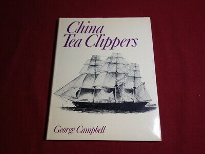 102163 George Campbell *CHINA TEA CLIPPERS* HC +Abb TOP-Zustand!