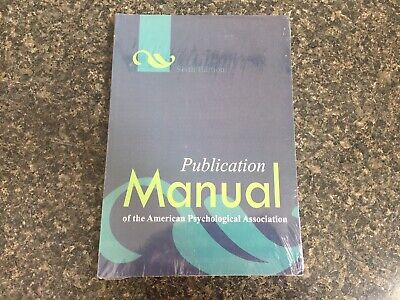 Publication Manual of American Psychological Association Paperback 6th Edition