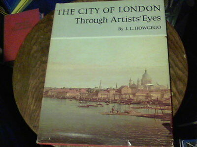 The City of London Through Artists' Eyes by J.L. Howgego