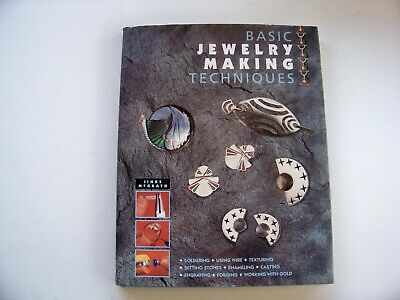 Basic Jewelry Making Techniques, 1993 First Edition