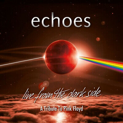 Echoes: Live from the Dark Side DVD (2019) Echoes ***NEW***