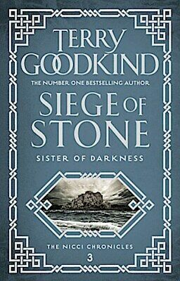 Siege of Stone Terry Goodkind