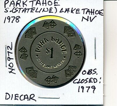 1 Park Tahoe Casino Stateline NV Coin Inlay $100 Chip *