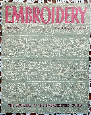 """Vintage """"Embroidery"""" Spring 1950 The Journal of the Embroiderers Guild Vol 1 No1"""