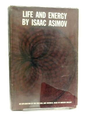 Life and Energy (Isaac Asimov - 1963) (ID:43811)