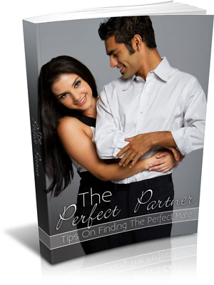 The Perfect Partner eBook PDF Resell Rights +10 Valuable Free E books