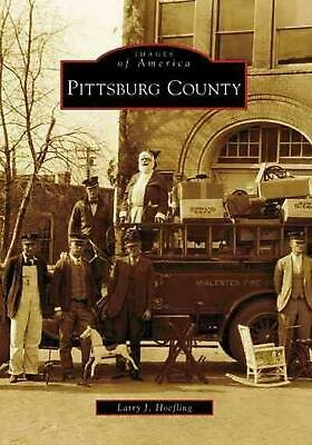 Pittsburg County by Larry J. Hoefling (English) Paperback Book Free Shipping!