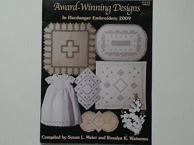 Award-Winning Designs in Hardanger Embroidery 2009 Susan Meier Rosalyn Watnemo
