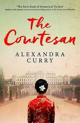 Courtesan: A Heartbreaking Historical Epic of Loss, Loyalty and Love by Alexandr
