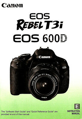 CANON REBEL T3I EOS 600D Digital Camera User Instruction