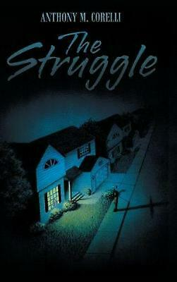 The Struggle by Anthony M. Corelli Hardcover Book Free Shipping!