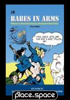 Babes In Arms Women In Comics During 2Nd World War - Hardcover