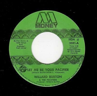 70's SOUL/FUNK-WILLARD BURTON-MONEY 2031-LET ME BE YOUR PACIFIER/WARM THE POT