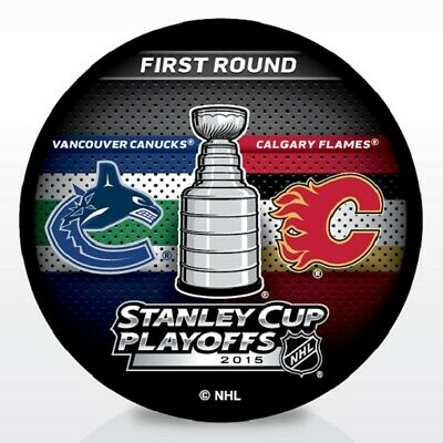 2015 VANCOUVER CANUCKS vs CALGARY FLAMES STANLEY CUP PLAYOFFS PUCK - #B1L