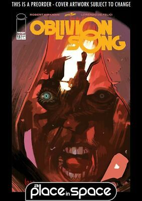 (Wk20) Oblivion Song By Kirkman & De Felici #15 - Preorder 15Th May