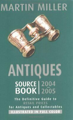 Antiques Source Book 2004-2005 Book The Fast Free Shipping
