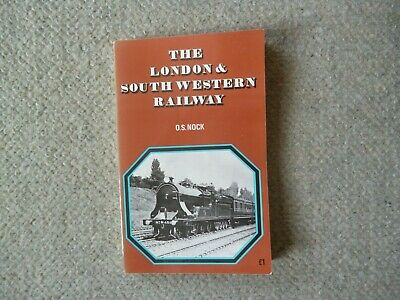 The London & South Western Railway by O S Nock  1971