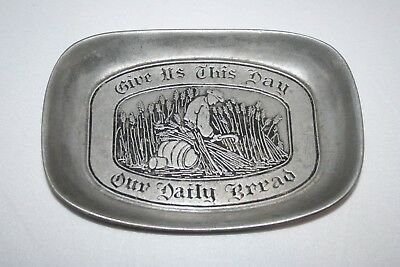 """Vtg Wilton Armetale Pewter """"Give Us This Day Our Daily Bread"""" Tray Bread Plate"""
