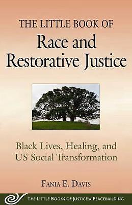 Little Book of Race and Restorative Justice by Fania Davis Free Shipping!