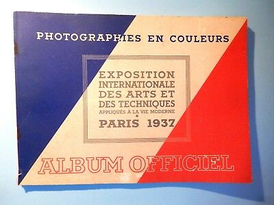Album Officiel Exposition Internationale Paris 1937