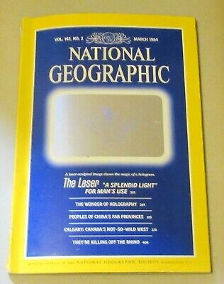National Geographic Magazine March 1984 - China's Remote Peoples/Lasers/Calgary