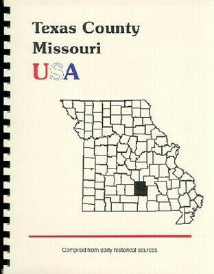 Mo~Texas County Missouri History/biography~Houston ~Licking~Summerville~Plato