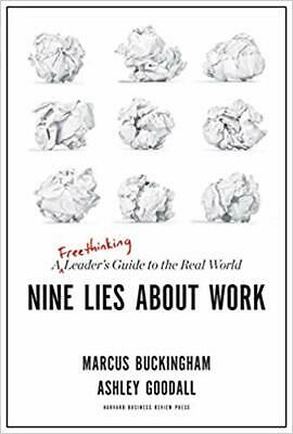 Nine Lies About Work: A Freethinking Leader's Guide to the Real World (eb00k)