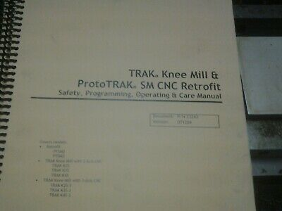 Southwestern TRAK Knee & PROTOTRAK  SM CNC RETROFIT,Programing,Operating Manual