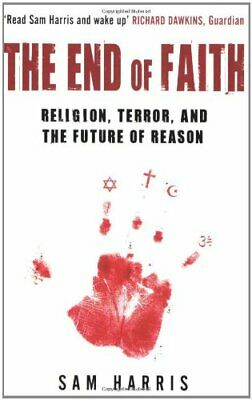The End of Faith: Religion, Terror, and the Future of Reason by Sam Harris