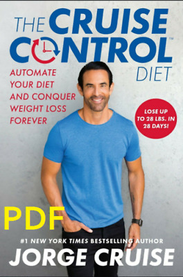 The Cruise Control Diet by Jorge Cruise  [PDF] EB00K  2019