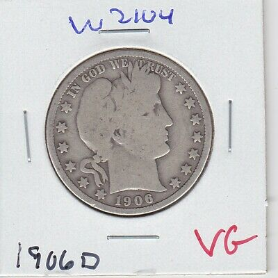 Kappyspenny W2104 1906D Vg Very Good  Barber Silver Half Dollar
