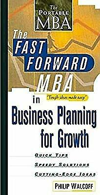 The Fast Forward MBA in Business Planning for Growth (Fast Forward MBA Series),