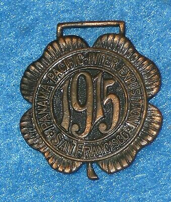 1915 PANAMA PACIFIC PPIE Bronze Watch Fob * 4 LEAF CLOVER San Francisco CA