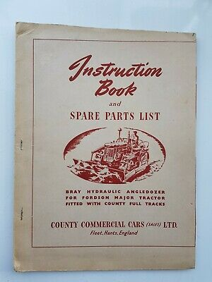 Bray Dozer For Fordson Major With County Full Tracks Parts & Operators Manual