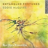 Eddie McGuire Entangled Fortunes CD Delphian Red Note Ensemble Chamber