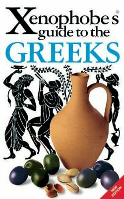 (Good)-The Xenophobe's Guide to the Greeks (Xenophobe's Guides) (Paperback)-Alex