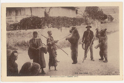 Cpa Montreurs D'ours A Culoz (Ain) Vers 1920