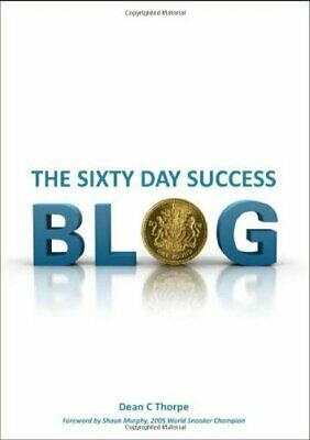 The Sixty Day Success Blog by Thorpe, Dean Paperback Book The Fast Free Shipping