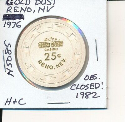 $.25 Casino Chip Gold Dust Reno Nv 1976 H&C #N5085 Obs Closed 1983 Gambling Toke