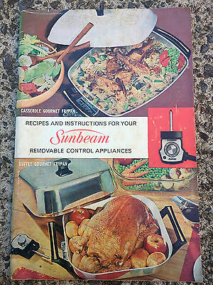 RECIPES & INSTRUCTIONS FOR SUNBEAM REMOVABLE CONTROL APPLANCES cookbook 1966