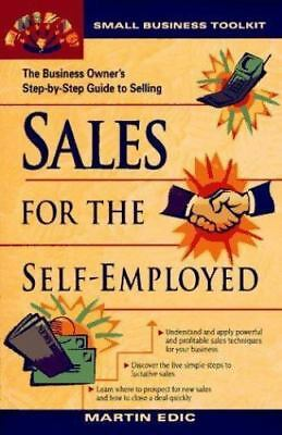Small Business Toolkit - Sales for the Self-Employed by Edic, Martin