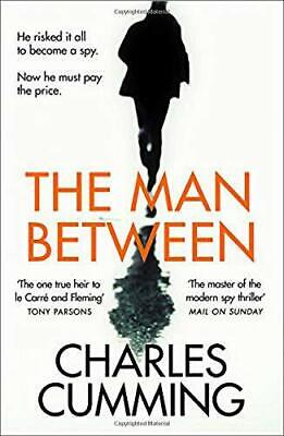 The Man Between by Cumming, Charles, NEW Book, FREE & Fast Delivery, (Hardcover)