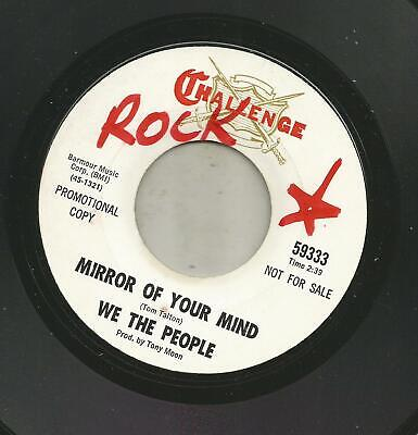 Garage Fuzz Psych- We The People - Mirror Of Your Mind -Hear - 1966 Dj Challenge