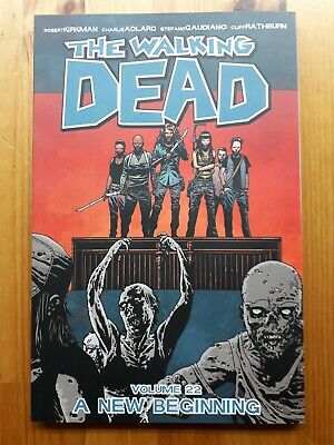 The Walking Dead Volume 22 ANew Beginning