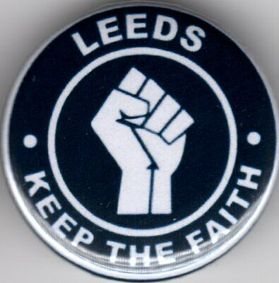 LEEDS PIN(Button) BADGE - 25mm - KEEP THE FAITH  - NORTHERN SOUL - UNITED  - KTF