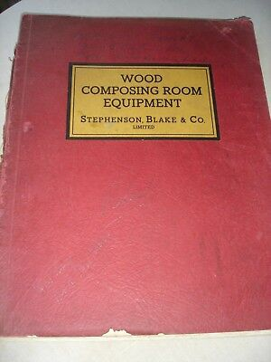 Vintage STEPHENSON BLAKE Wood Composing Room Machinery Catalogue