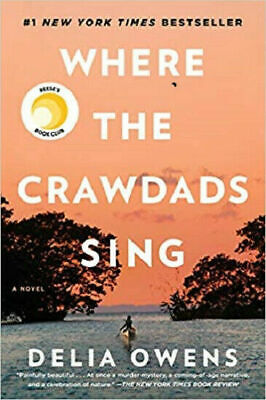 Where The Crawdads Sing Hardcover Book By Delia Owens Author August 14, 2018 NEW